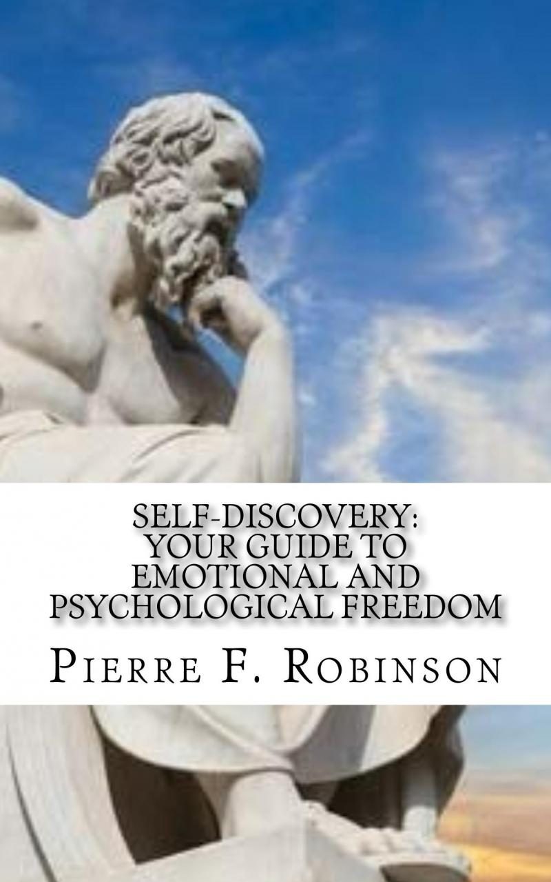Self-Discovery: Your guide to emotional and psychological freedom